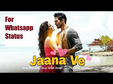 Download Jaana Ve Hindi Status Video 2019 Free