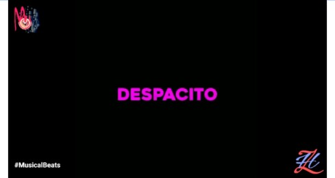 Despacito – Spanish WhatsApp Status Video